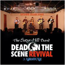 "Satyr Hill Band CD Cover  ""Dead on the Scene Revival"""